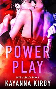 Power Play: Love & Legacy