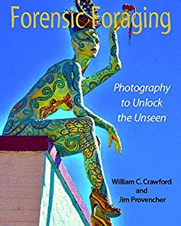 Forensic Foraging: Unlocking the The Unseen With Photographs