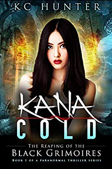 Kana Cold: The Reaping of the Black Grimoires