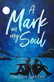 A Mark on My Soul