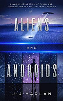 Aliens and Androids