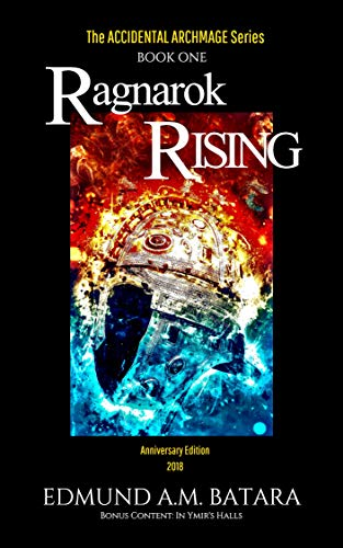 The Accidental Archmage: Ragnarok Rising (Book One)