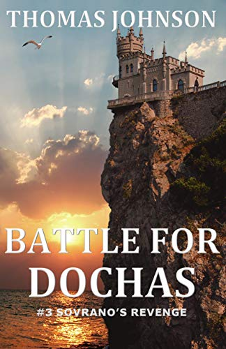 Free: Battle for Dochas: #3 Sovrano's Revenge