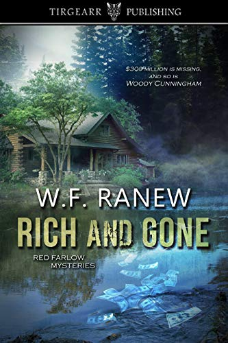 Rich and Gone, Red Farlow Mysteries No. 1