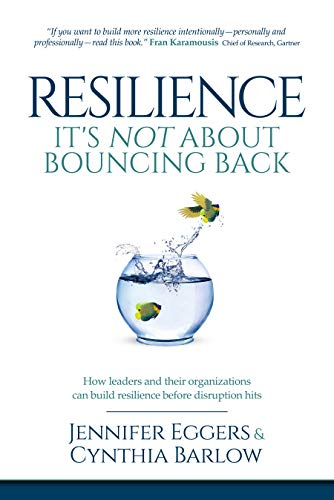 Free: Resilience: It's Not About Bouncing Back