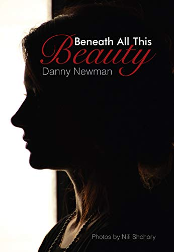 Free: Beneath all this Beauty – Poems and Photographs