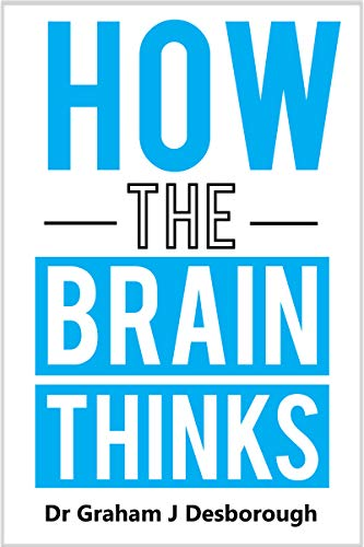 How the Brain Thinks