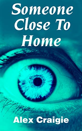 Someone Close to Home