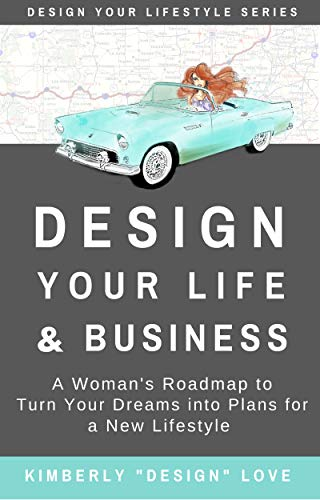 Design Your Life and Business