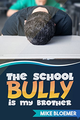 Free: The School Bully Is My Brother