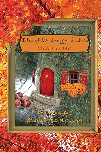 Free: Tales of Mr. Snuggywhiskers: The Autumn Tales