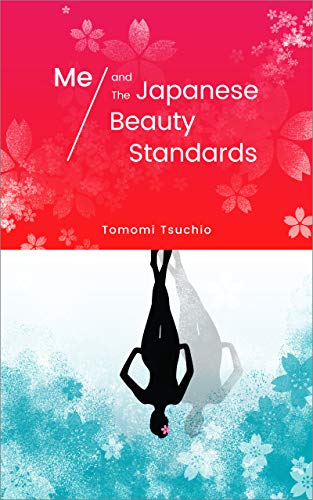 Free: Me and The Japanese beauty standards