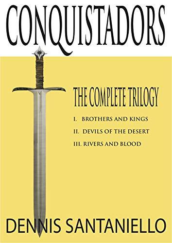 Free: Conquistadors Trilogy (Books 1-3)