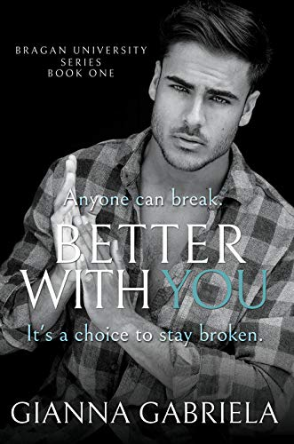 Free: Better With You (Bragan University Series, Book 1)