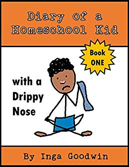 Free: Diary of a Homeschool Kid with a Drippy Nose
