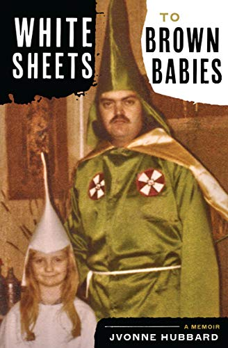 White Sheets to Brown Babies