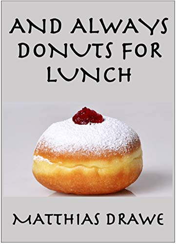 Free: And Always Donuts for Lunch