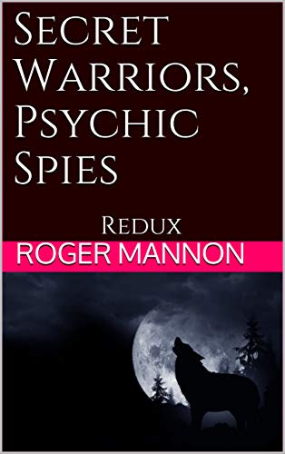 Secret Warriors, Psychic Spies Redux