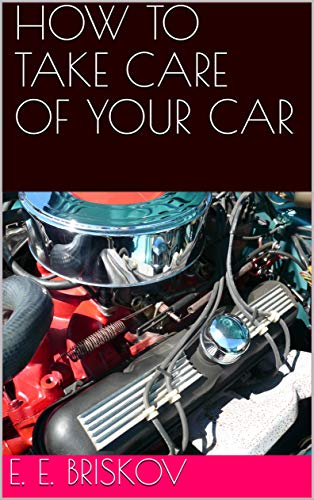 How to Take Care of Your Car