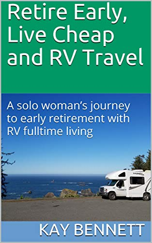 Retire Early, Live Cheap and RV Travel