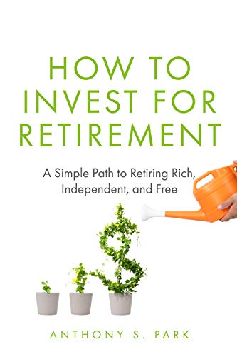 How to Invest for Retirement