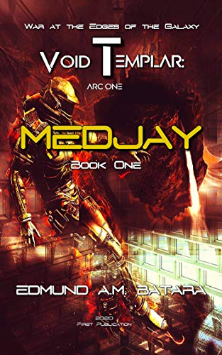 Void Templar: MEDJAY (Arc One)