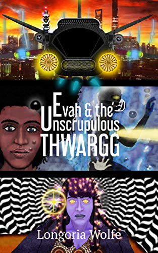 Free: Evah & the Unscrupulous Thwargg