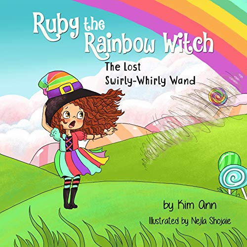 Free: Ruby the Rainbow Witch: The Lost Swirly-Whirly Wand