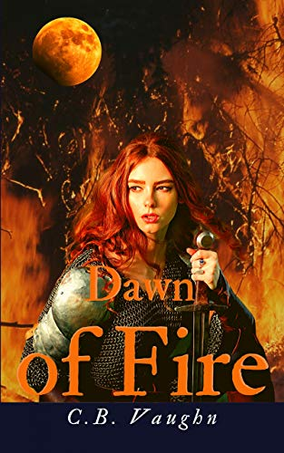 Dawn of Fire