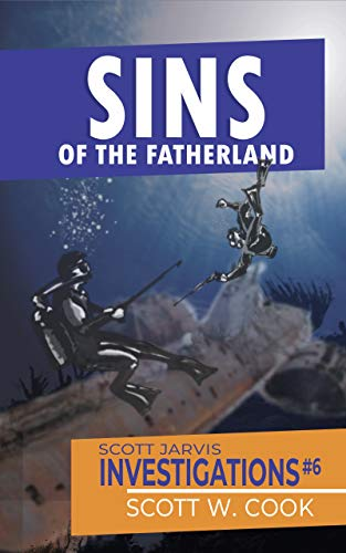 Sins of the Fatherland – Scott Jarvis Investigations (Book 6)