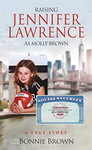 Free: Raising Jennifer Lawrence as Molly Brown: A True Story