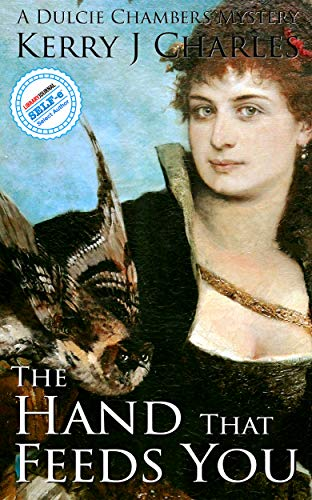 The Hand That Feeds You (The Dulcie Chambers Mysteries Book 6)
