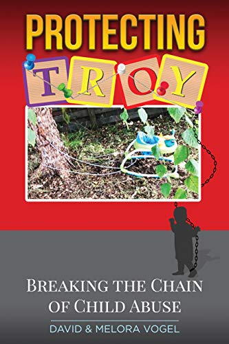 Free: Protecting TROY: Breaking the Chain of Child Abuse
