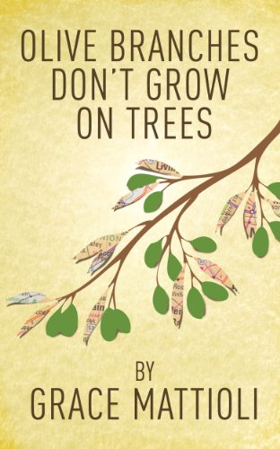 Free: Olive Branches Don't Grow On Trees