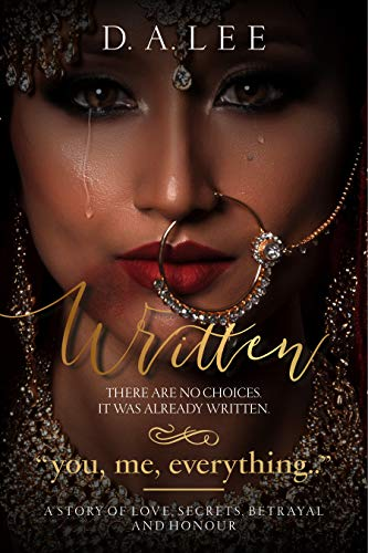 Free: Written: A Story of Love, Secrets, Betrayal and Honour