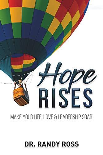 Free: Hope Rises: Make Your Life, Love & Leadership Soar