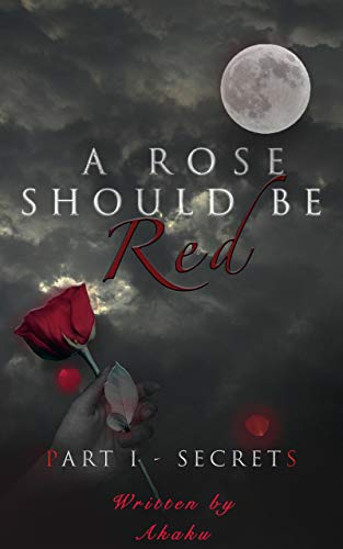 Free: A Rose Should be Red