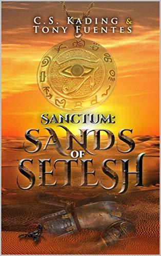 Sanctum: Sands of Setesh