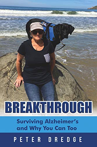 Free: Breakthrough: Surviving Alzheimer's and Why You Can Too