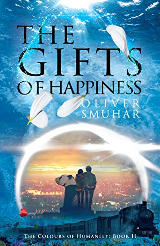 The Gifts of Happiness