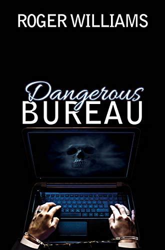 Free: Dangerous Bureau