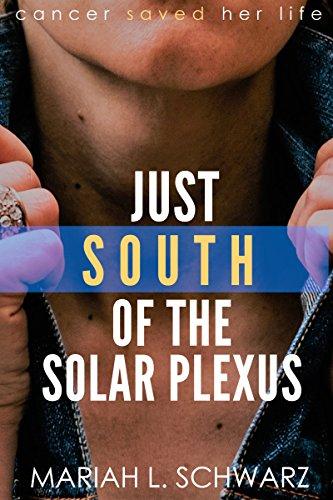 Just South of the Solar Plexus