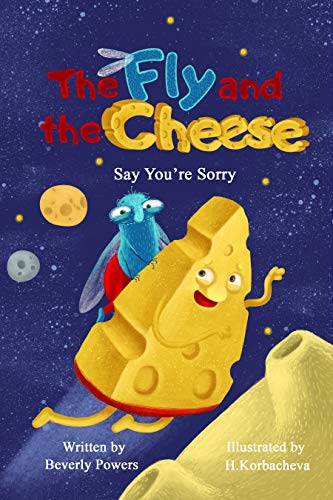 Free: The Fly and the Cheese: Say You're Sorry