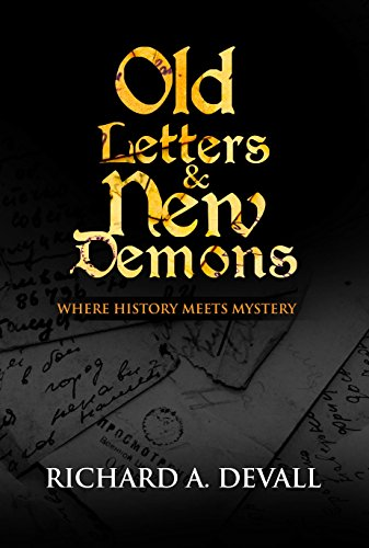 Old Letters & New Demons