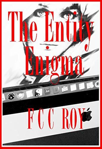 The Entity Enigma