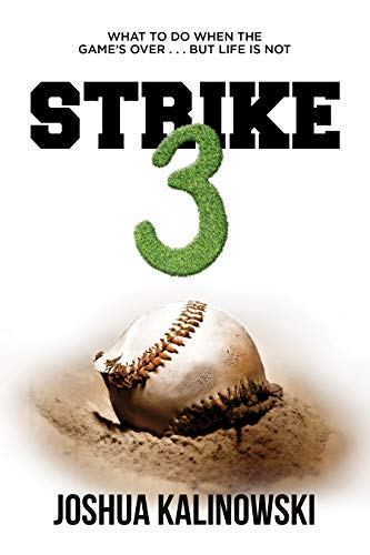 Free: Strike 3: What To Do When The Game's Over But Life Is Not
