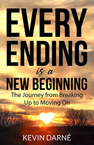 Free: Every Ending is a New Beginning: The Journey from Breaking Up to Moving On