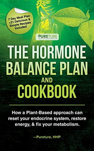 Hormone Balance Plan and Cookbook