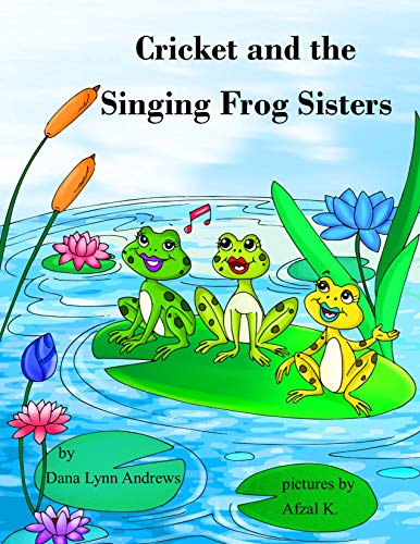 Cricket and the Singing Frog Sisters