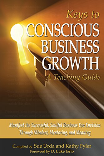 Keys to Conscious Business Growth